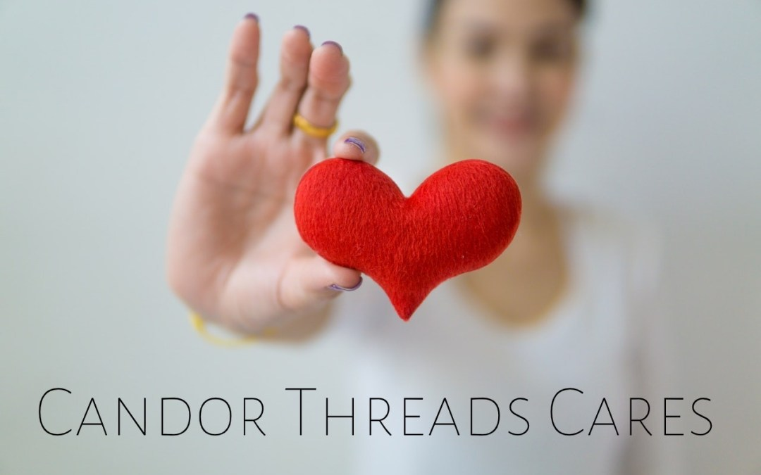 Candor Threads Cares – Help Us Give Back!