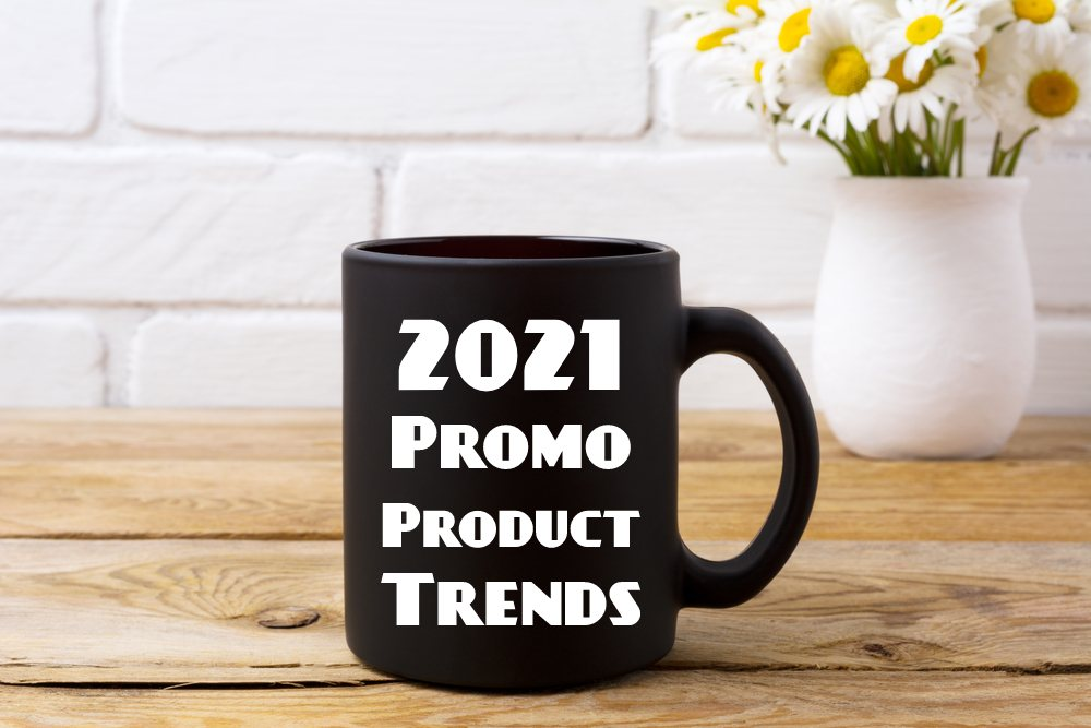 8 Promotional Product Trends to Watch in 2021