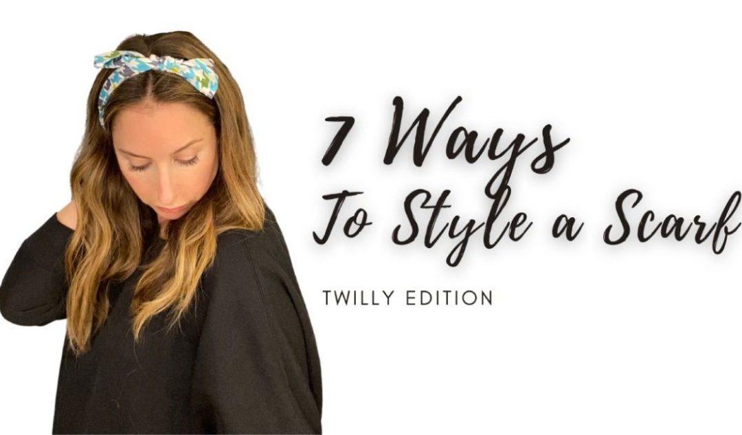 How to scarf styles - 7 ways to twilly