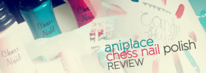 Read more about the article Aniplace Chess Nail Polish Review