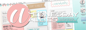 Wednesday Wallies: Customizable Desktop Diaries