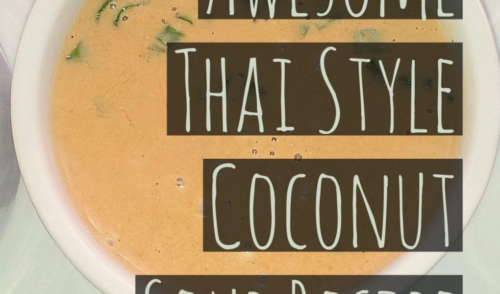 awesome thai style coconut soup