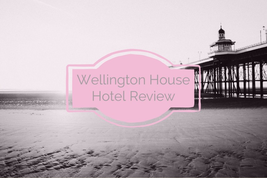 wellington house hotel blackpool