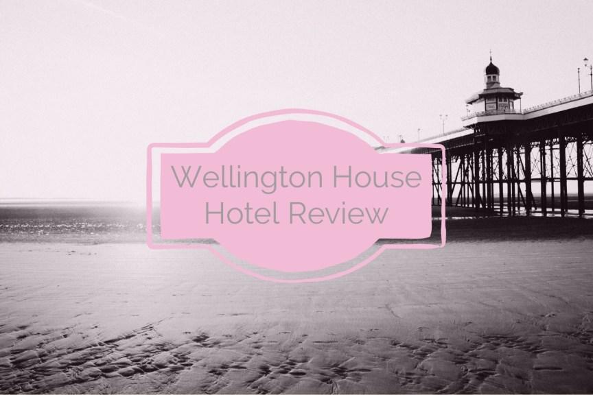 wellington house hotel blackpool
