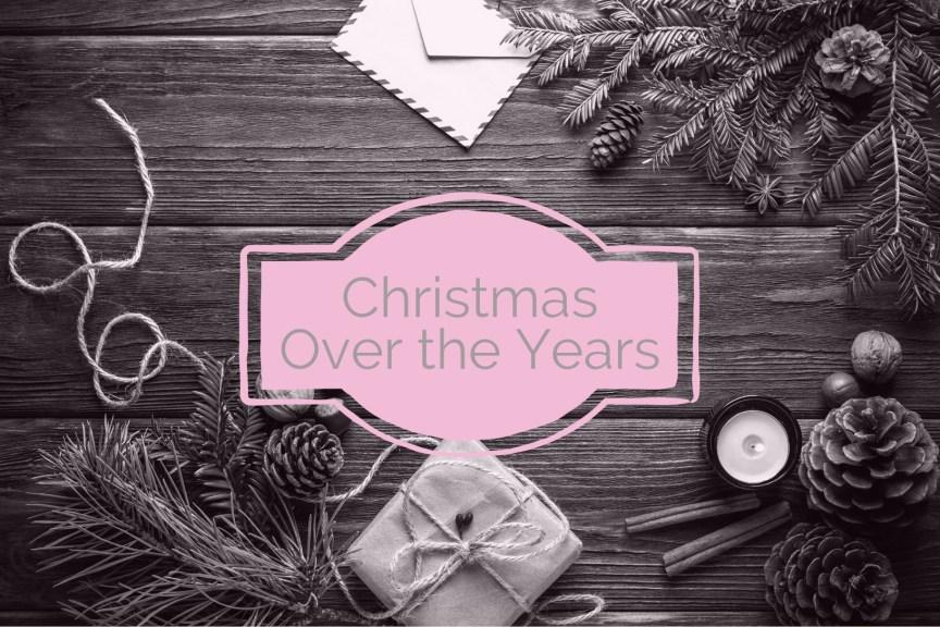 christmas through the years