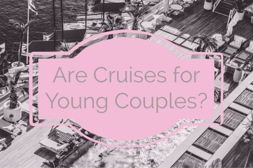 are cruises for young couples