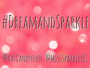 #Dream and Sparkle Week 2