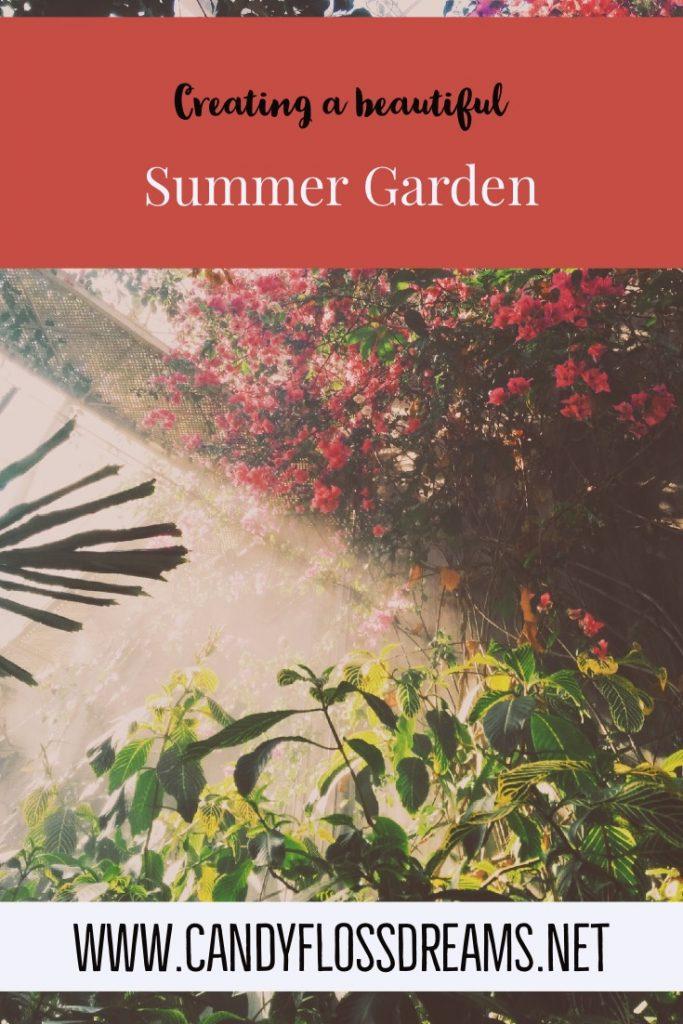 Creating the perfect Summer Garden, #homeandstyle #interiors #gadening #landscapegarden #garden #summergarden