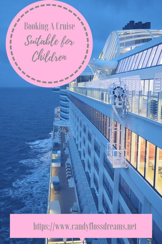 Booking A Cruise for Young Children, #cruising #holiday #familycruise #familytravel #cruisetravel #cruisetrip