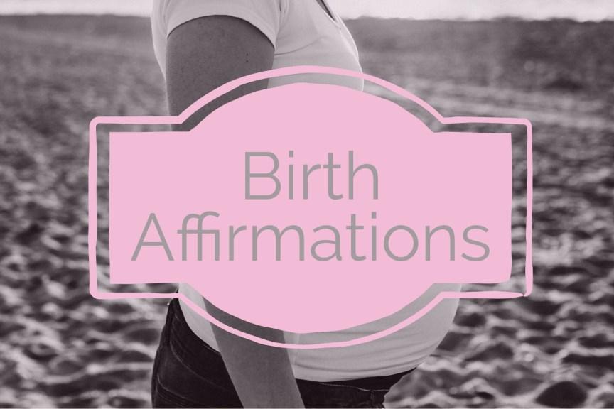 birth affirmations for pregnancy