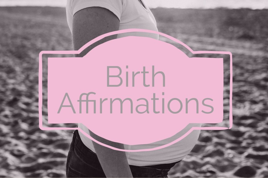 birth affirmations for pregnancy