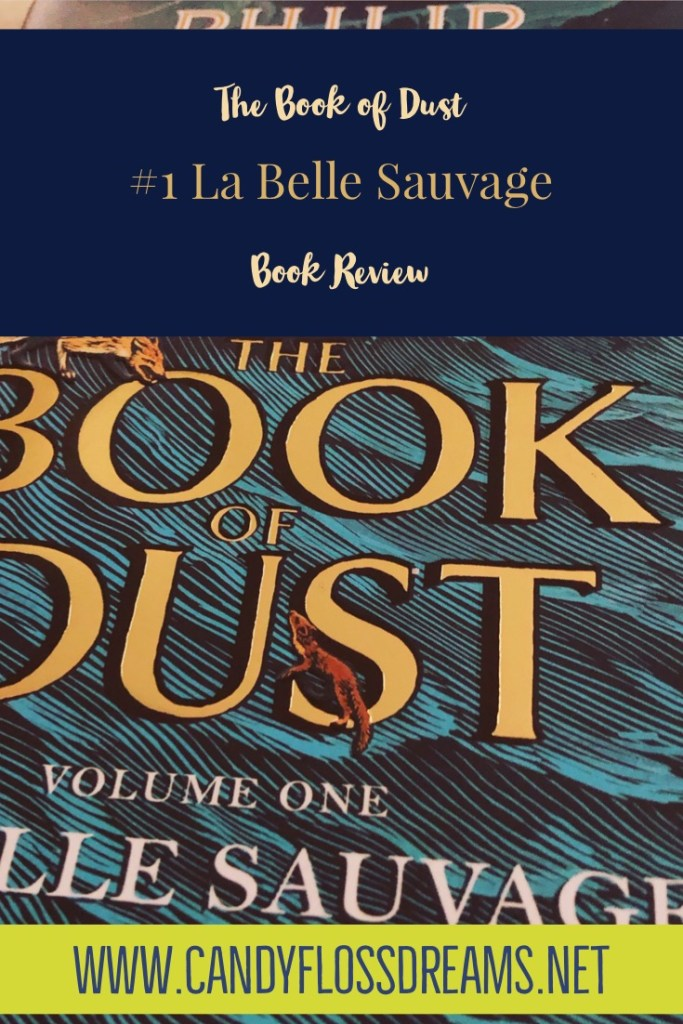 La Belle Sauvage, The Book of Dust front cover, Book Review, Pin Image