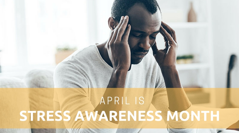 Stress Awareness Month: How to Practice Self Care