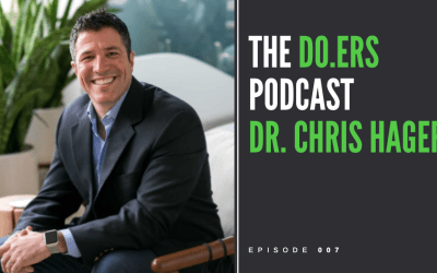 DO.ERS 007 Revolutionizing health care with Dr. Chris Hager