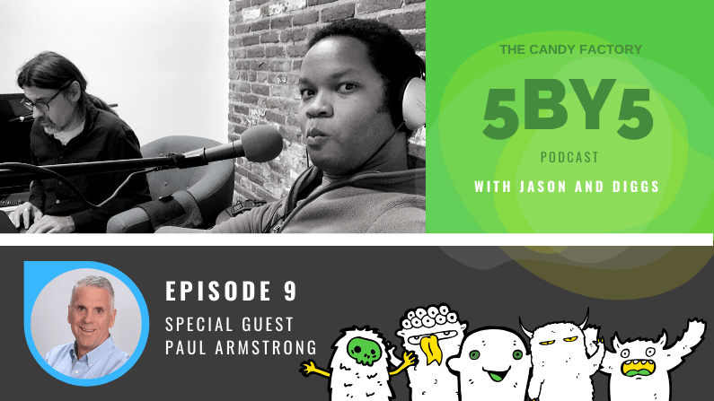 5BY5 Ep. 9 with Paul Armstrong