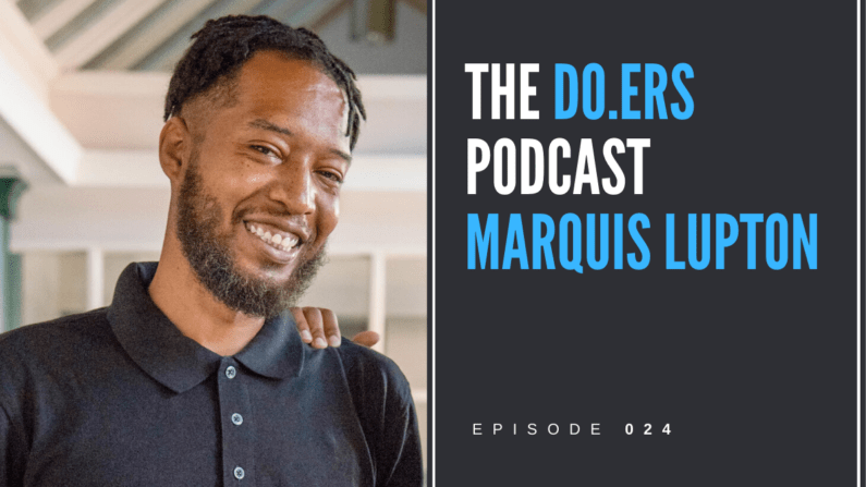 DO.ERS 024 Highlighting the voices of the disenfranchised with Marquis Lupton