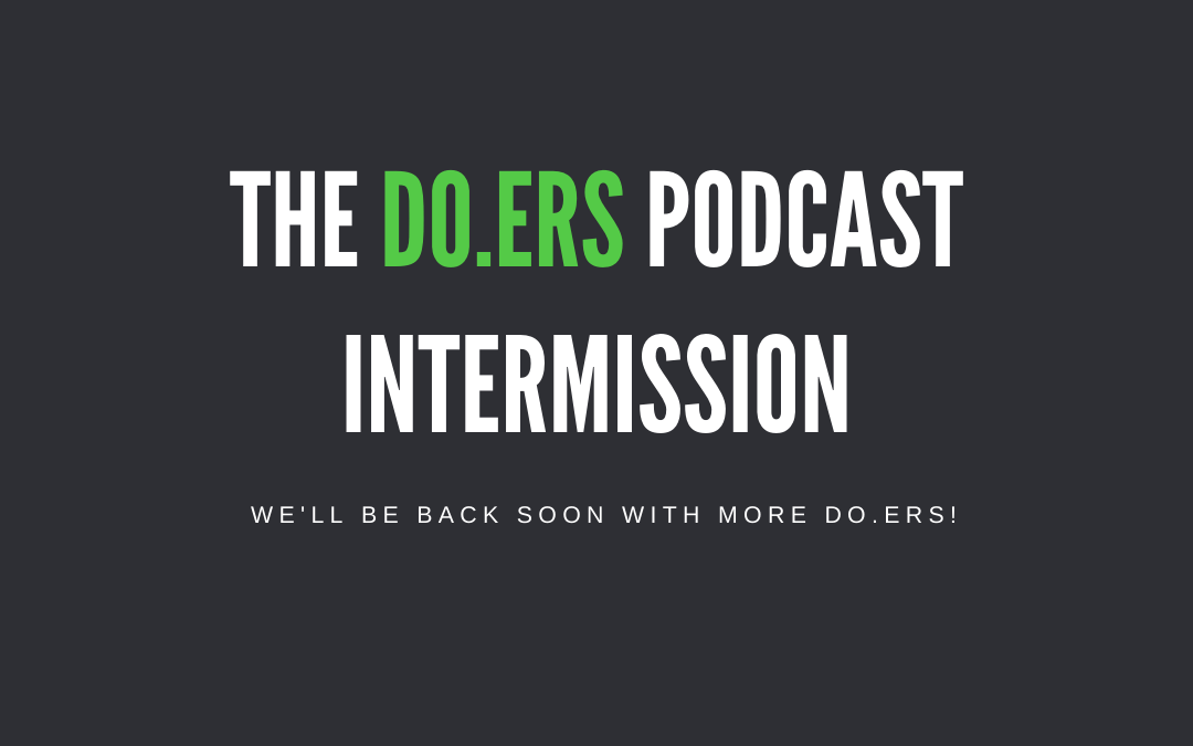 DO.ERS Podcast Intermission