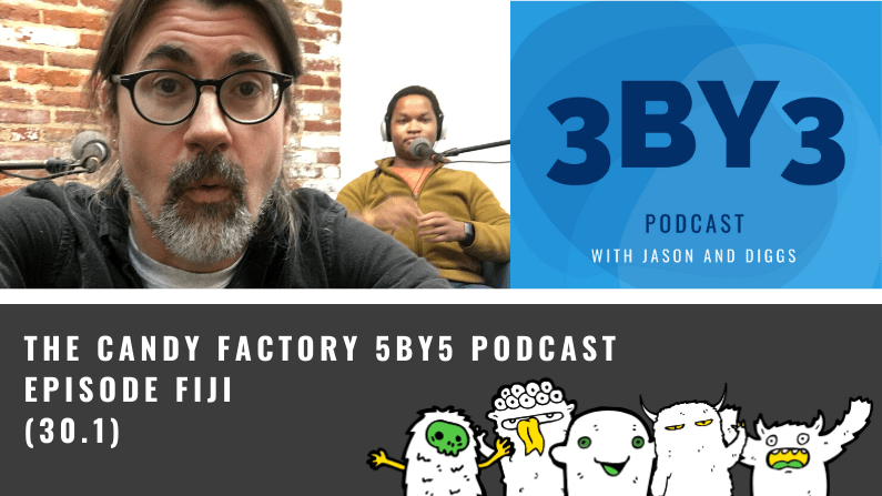 5BY5 Ep. 30.1 – Episode Fiji
