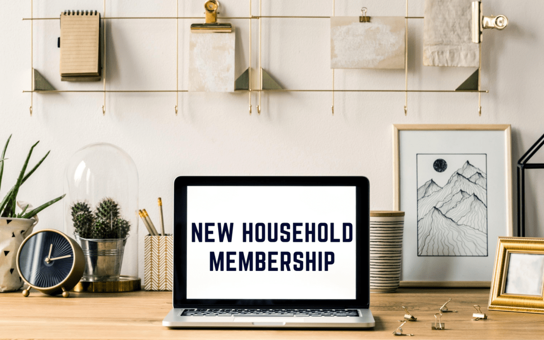NEW Household Membership for Remote Workers