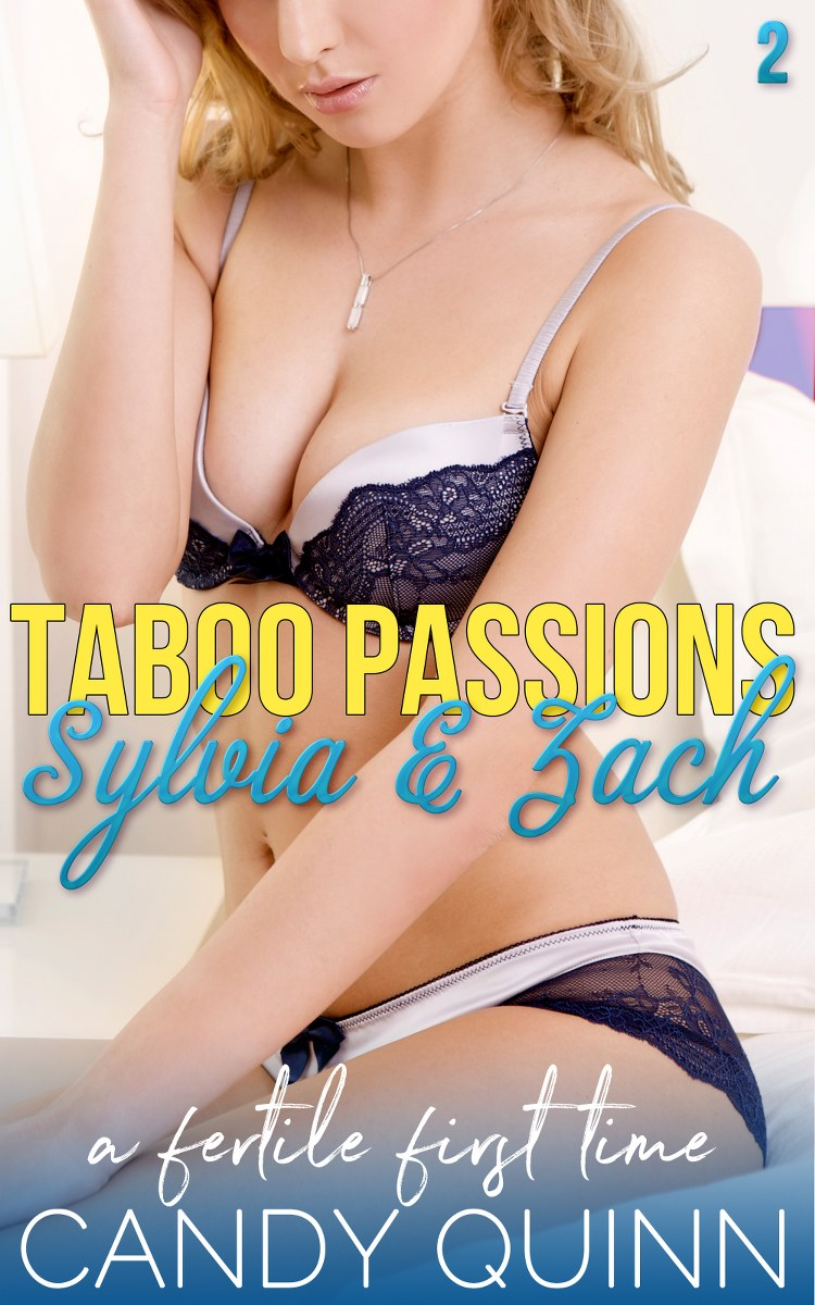 Taboo Passions: Sylvia & Zach (Book 2)