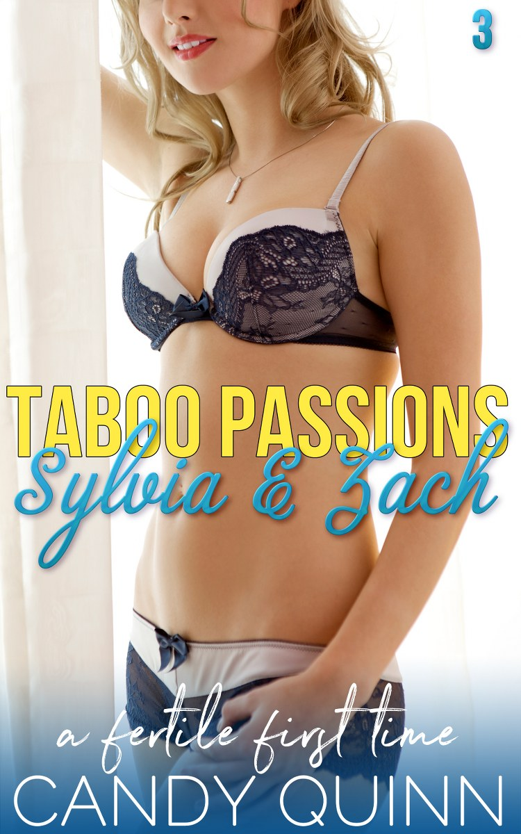 Taboo Passions: Sylvia & Zach (Book 3)