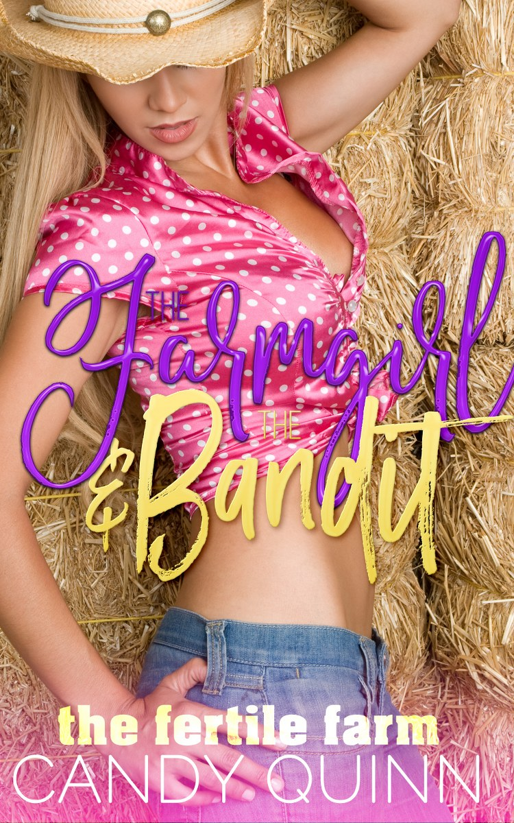 The Farmgirl & The Bandit