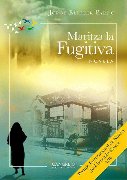Maritza la Fugitiva