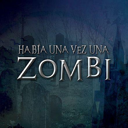 Había una vez una zombi