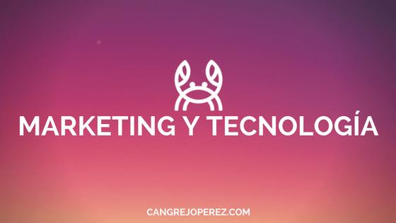 marketing y tecnologia cangrejoperez