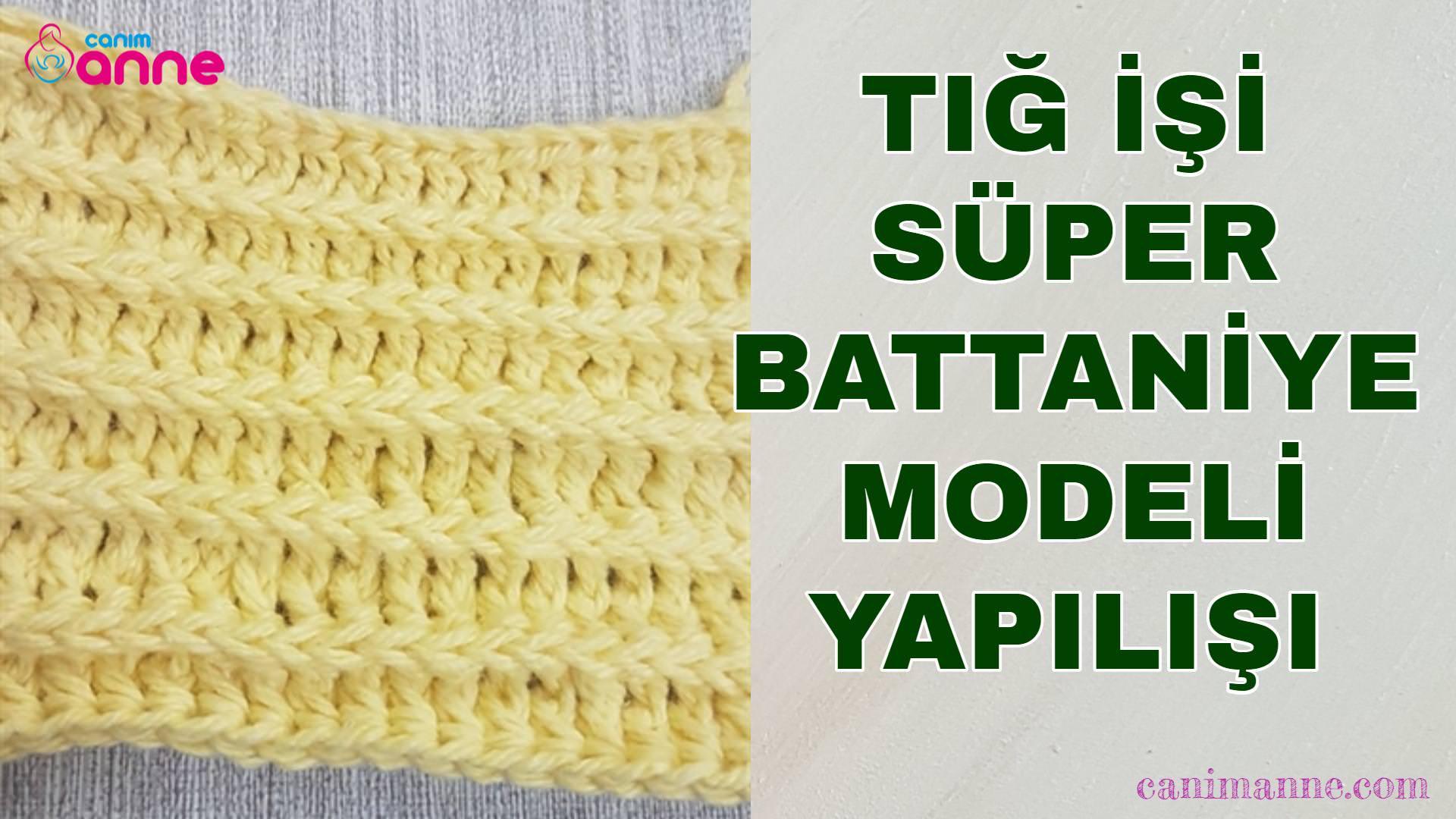 Tığ işi süper battaniye modeli yapılışı