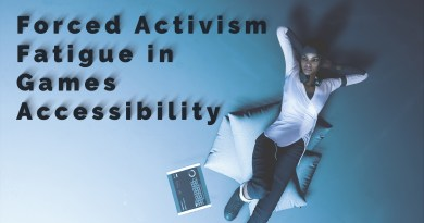 Forced Activism Fatigue in Games Accessibility