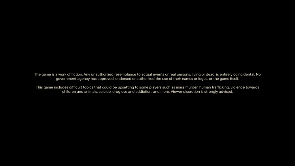 The content warning screen that appears at game launch.