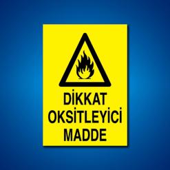 Dikkat Oksitleyici Madde