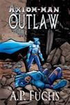 Axiom-man: Outlaw Thumbnail