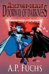 Axiom-man: Doorway of Darkness Thumbnail