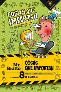 Cosas que Importan, de Mr Bratto