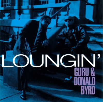CIBASS Jazzmatazz Guru and Donald Byrd Louging