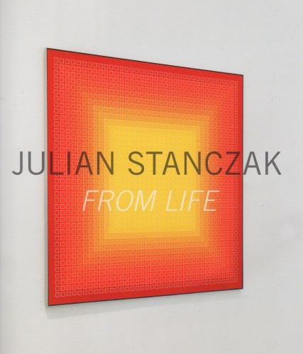 Julian Stanczak: From Life, catalog from the exhibit of the same name at Mitchell-Innes & Nash Gallery, New York