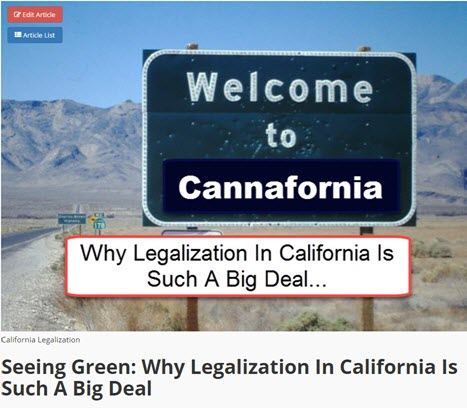 CALIFORNIA LEGALIZATION WAS SUCH A BIG DEAL