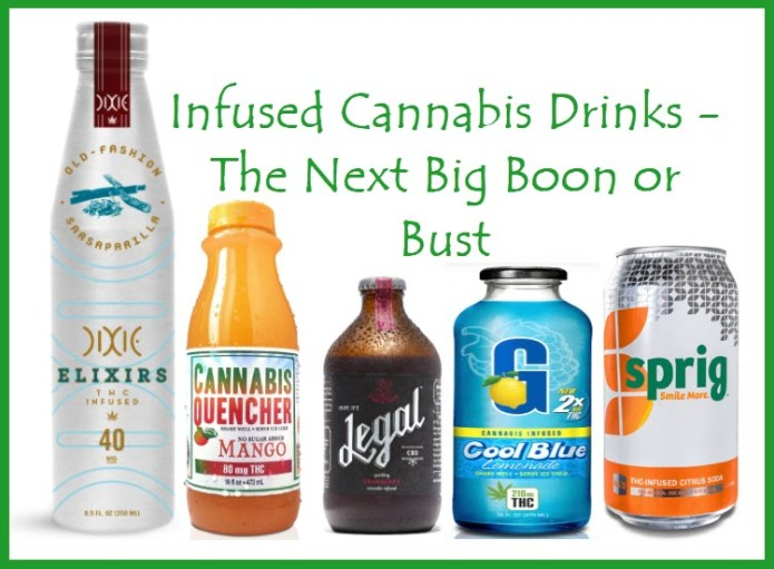 CANNABIS INFUSED DRINKS GO BIG OR GO HOME
