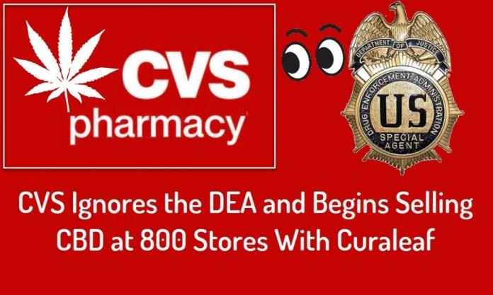 CVS SELLING CBS IGNORES DEA