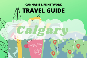 Ultimate Stoners Guide to Calgary