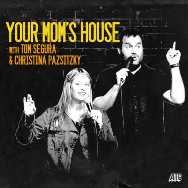Your Mom's House podcast