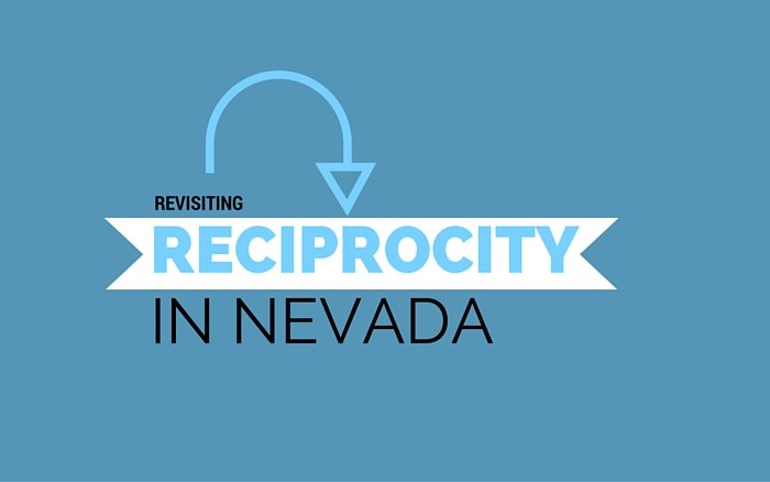 Revisiting Reciprocity in Nevada