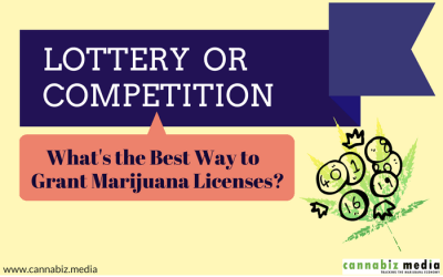 Lottery or Competition – What's the Best Way to Grant Marijuana Licenses?