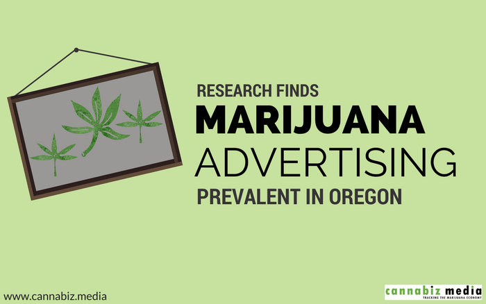 Research Finds Marijuana Advertising Prevalent in Oregon – But It's Still Not Easy