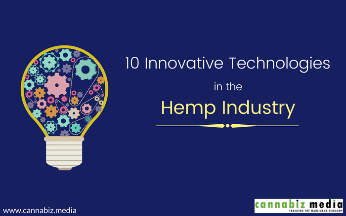10 Innovative Technologies in the Hemp Industry