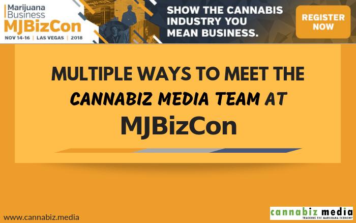Multiple Ways to Meet the Cannabiz Media Team at MJBizCon