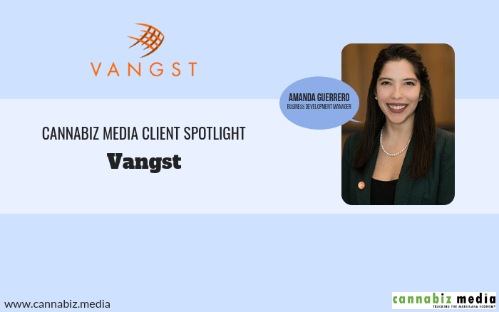 Cannabiz Media Client Spotlight – Vangst