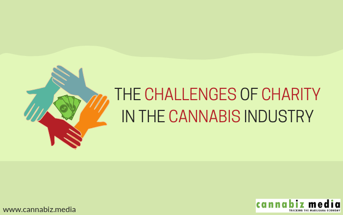 The Challenges of Charity in the Cannabis Industry